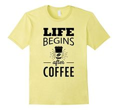 5f05fccf Men's Life Begins After Coffee T-shirt Small Lemon All Coffee Tees Coffee  Words,