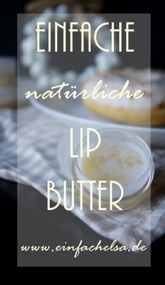 It is very easy to give with love and of course now – with the sel … - Makeup Tips Diy Makeup, Makeup Tips, Diy Beauty, Lips, Make Up, Health, Easy, Coconut Oil, Anna