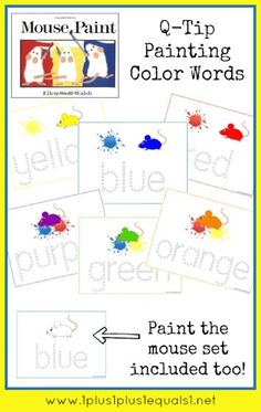 Q-tip Painting Fine motor and goes with the book Mouse Paint Free Mouse Paint Printables - Money Saving Mom® Kindergarten Colors, Preschool Colors, Teaching Colors, Preschool Literacy, Preschool Art, Literacy Activities, Mouse Paint Activities, Color Word Activities, Kindergarten Freebies