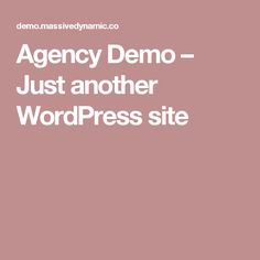 Agency Demo – Just another WordPress site