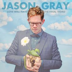 Love Will Have The Final Word/Jason Gray http://encore.greenvillelibrary.org/iii/encore/record/C__Rb1371659__Sjason%20gray__Orightresult__X4?lang=eng&suite=cobalt