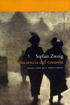 La impaciencia del corazón / Stefan Zweing