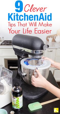 9+Brilliant+KitchenAid+Hacks+You've+Never+Heard+Before