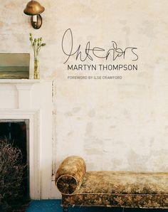 Books: Interiors by Martyn Thompson | #Books #InteriorDesignBooks #MartynThompson |