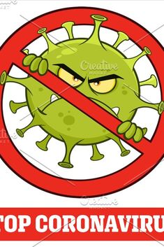 Evil Coronavirus Cartoon Character of Pathogenic Bacteria In A Prohibited Symbol With Text. Vector Illustration Isolated On White Background - EPS 10 Kho Lanta, Hand Washing Poster, Hand Images, Free Images, Poster Drawing, Masks Art, Pencil Art Drawings, Art Mural, Pencil Portrait