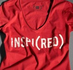Our item, INSPI(RED) Ladies T-Shirt by (RED), is available.  Click image to buy. ($20.00)