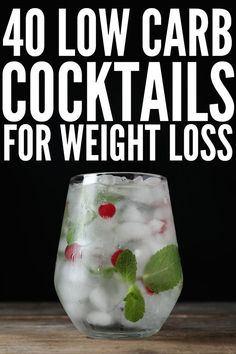 Weight Loss and Alcohol: 40 Low Carb Cocktails to Indulge In Low Carb Cocktails, Low Calorie Alcoholic Drinks, Cocktail Drinks, Light Alcoholic Drinks, Healthy Cocktails, Low Cal Drinks Alcohol, Vodka Summer Drinks, Simple Vodka Cocktails, Alcholic Drinks