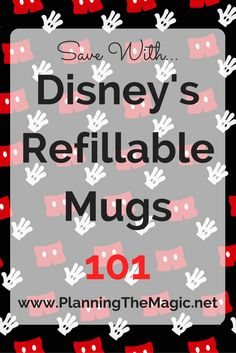 Save time, money, and brain space by getting one of Disney's refillable mugs.  Here's all you need to know to make sure it's a good fit for you.  Find more at www.planningthemagic.net