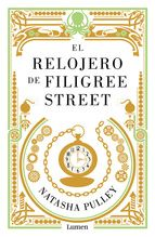 el relojero de filigree street-natasha pulley-9788426402615