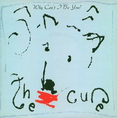 ' Why can't I be you ? ' (Single) .1987.