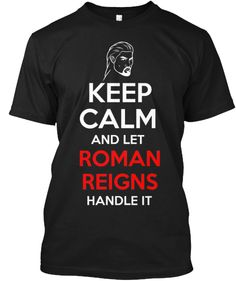 Teespring makes it easier than ever to sell shirts you design, leveraging crowd funding and social media to help you sell your shirt and make money, all with absolutely no money down. Wwe Quotes, Best Quotes, Roman Quotes, Wwe Shirts, Roman Regins, Wwe Roman Reigns, Wwe World, Professional Wrestling, Good Looking Men