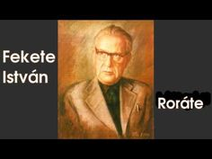 Fekete István - Roráte Writers And Poets, Entertaining, Books, People, Youtube, Movies, Movie Posters, Fictional Characters, Libros