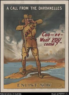 Coo-ee, won't you come? A call from the Dardanelles. Australian WWI propaganda circa Photo courtesy of the National Library of Australia. See WWI in Pictures Ww1 Propaganda Posters, Gallipoli Campaign, Campaign Posters, Anzac Day, World War One, Wwi, Historical Photos, Vintage Posters, Vintage Books