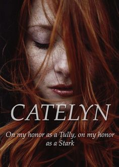 Catelyn Stark, née Tully