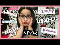 HAUL #7   Sephora, NYX, Primor, Maquillalia...