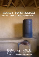Rocket Mass Heaters: New Edition III by Ianto Evans & Leslie Jackson Rocket Mass Heater, Stove Heater, Thermal Mass, Cast Iron Stove, Stove Fireplace, Rocket Stoves, Natural Building, Off The Grid, Home Security Systems