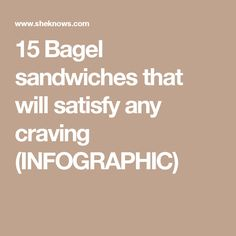 15 Bagel sandwiches that will satisfy any craving (INFOGRAPHIC) Bagel Sandwich, Sandwich Recipes, Bagels, Lunches And Dinners, Cravings, Infographic, Sandwiches, Brunch, Breakfast