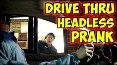 Drive Thru Headless Prank - Video