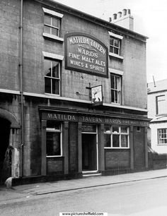 Matilda Tavern, No Matilda Street. Named after William the Conqueror's wife, Matilda of Flanders. Built as a coaching house in The archway next to the tavern was the entrance to Court No. which was probably used as a stable yard in the Sheffield Pubs, Sheffield England, Bramall Lane, William The Conqueror, Industrial Architecture, Northern England, South Yorkshire, Places Of Interest, Matilda