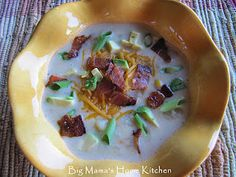 Big Mama's Home Kitchen: Loaded Potato Soup ~ Crock Pot Recipe