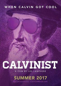Calvinist Movie