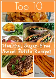 Top 10 Sugar-Free Healthy Sweet Potato Recipes _ There are so many wonderful ways to enjoy sweet potatoes. And, they don't need any sugar to be tasty & delicious. Without further ado I bring you 10 amazing sugar-free healthy sweet potato recipes! Sugar Free Sweet Potato Recipe, Sweet Potato Recipes Healthy, Healthy Food Choices, Sugar Free Recipes, New Recipes, Real Food Recipes, Healthy Recipes, Delicious Recipes, Healthy Foods