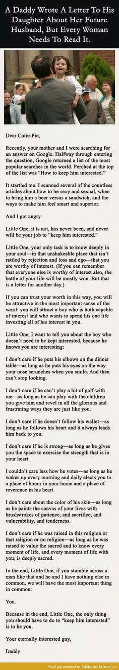 "Faith In Humanity Restored: Dad's letter to his daughter about keeping her future husband ""interested."" I agree, except for the religion one – I think it's important to have the same religion as you raise a family. The Words, Quotes To Live By, Me Quotes, Funny Quotes, Baby Quotes, Smart Quotes, Funny Tweets, Girl Quotes, Wisdom Quotes"