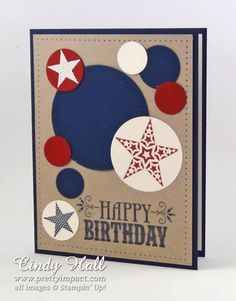 handmade birthday card .... CAS-Masculine ... kraft base ... red white and blue circles and stars ... mostly punched ... like the design ....  Stampin' Up!