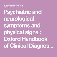 Psychiatric and neurological symptoms and physical signs : Oxford Handbook of Clinical Diagnosis