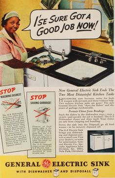 General Electric makes a housewife's servant's life easier. Racist advertising at its worst.