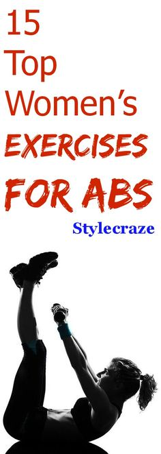 Top 15 Women's Exercises For Abs
