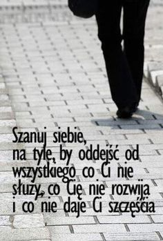Mądrość wieków added a new photo. The Words, Positive Thoughts, Positive Quotes, Motto, Plus Belle Citation, Comfort Quotes, Life Philosophy, Some Quotes, Poetry Quotes
