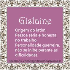 Significado do nome Gislaine   Significado dos Nomes