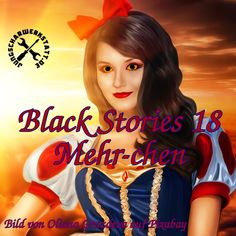 Black Stories 18 - Mehr-chen Chen, 18th, Black, Its Complicated, Macabre, Guys, Black People