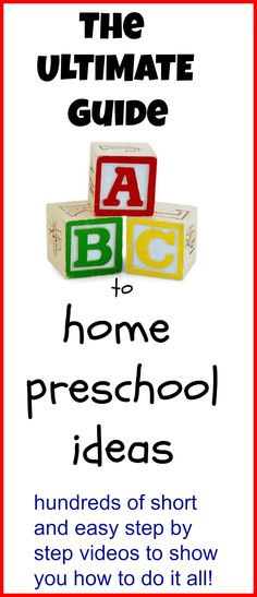 The Ultimate Guide to home preschool ideas! -   Hundreds of easy step by step videos to show you how to do it all!