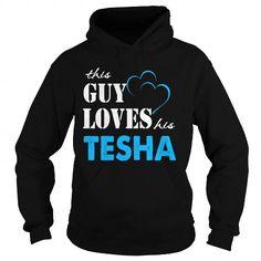 TeeForTesha  Guy Loves Tesha  Loves Tesha Name Shirt  TESHA T-Shirts Hoodies TESHA Keep Calm Sunfrog Shirts#Tshirts  #hoodies #TESHA #humor #womens_fashion #trends Order Now =>https://www.sunfrog.com/search/?33590&search=TESHA&Its-a-TESHA-Thing-You-Wouldnt-Understand
