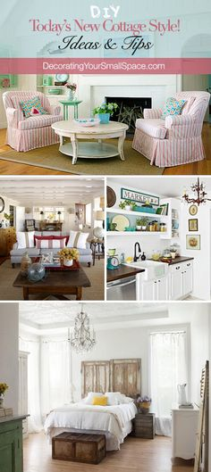 Today's New Cottage Style! - Tips & Ideas!