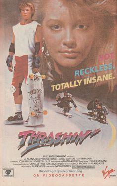Thrashin'. Directed by David Winters. 1987 ad from Alpha Flight #47.