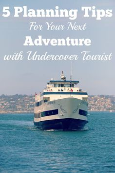 #travel Five Planning Tips for Your Next Adventure with Undercover Tourist