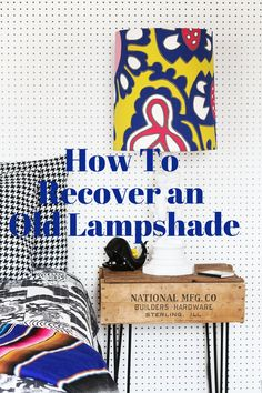 How To Recover an Old Lampshade