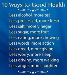 10 ways to good health... #goodhealth #stayhealthy