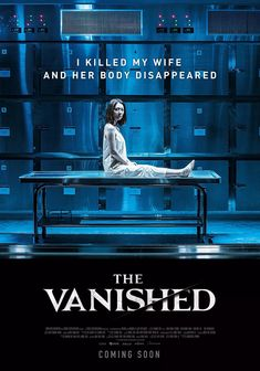 'The Vanished' Genres: Mystery and Thriller Running Time: 100 min. Directed by: Lee Chang-hee Starring: Kim Hee-ae, Kim Sang-kyung, Kim Kang-woo. 2018 Movies, New Movies, Movies Online, Scary Movies, Horror Movies, Good Movies On Netflix, Movies To Watch Free, Netflix Uk, Movies Free