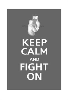 Keep Calm and FIGHT ON Boxing Gloves Poster 13x19 by PosterPop, $16.95