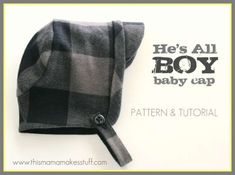 Sew an adorable hat for a new baby boy! It fits down over the ears to keep his ears warm, and the flannel and t-shirt knit is soft on baby's skin.Not only would this little hat be so cute… Read more ... Sewing For Kids, Baby Sewing, Sewing Men, Sewing Tutorials, Sewing Patterns, Sewing Projects, Hat Patterns, Sewing Ideas, Diy Projects
