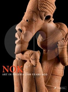 251 The Nok Culture Art in Nigeria 2500 Years Ago H 33 cm. B 25 cm.   - Gert Chesi - Gerhard Merzeder  München: Prestel Verlag. ISBN-13: 978-3791336466  Contributions by Joseph Jemkur, Gert Chesi and Mark Rasmussen.  English text 156 pages 141 color illustrations Hardcover