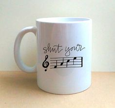 Shut Your F-A-C-E Hand Lettered Coffee Mug - Musician Gift - Music Mug - Musical Humor - Funny - Gift Idea - OOAK  DESCRIPTION: Each 11-oz. mug is one-of-a-kind (OOAK), hand-painted by me, so your design will appear as closely as possible to the artwork in the photos. I use an oil-based paint marker to draw or write the design, allow to air-cure for 24 hours, then heat-set it.  INSTRUCTIONS: When ordering, please use the drop-down menus to select the positioning of the mug handle…