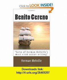 Benito Cereno (9781611043914) Herman Melville , ISBN-10: 1611043913  , ISBN-13: 978-1611043914 ,  , tutorials , pdf , ebook , torrent , downloads , rapidshare , filesonic , hotfile , megaupload , fileserve