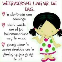 Cute Good Morning Quotes, Good Morning Prayer, Good Morning Inspirational Quotes, Morning Prayers, Evening Greetings, Good Morning Greetings, Good Morning Wishes, Lekker Dag, Afrikaanse Quotes
