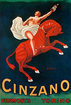 "laragosta: ""Cinzano Vermouth advertising from 1910 by Leonetto Cappiello. Source: Italian Ways """