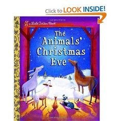 Booktopia has The Animals' Christmas Eve, A Little Golden Book by Gale Wiersum. Buy a discounted Hardcover of The Animals' Christmas Eve online from Australia's leading online bookstore. Childrens Christmas Books, Christmas Books For Kids, A Christmas Story, Christmas Eve, Childrens Books, Christmas Plays, Christmas Classics, Christmas Pageant, Christmas Gifts